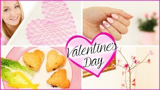 DIY VALENTINSTAG Dekoration, Snacks & Nageldesign