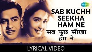 Sab Kuch Sikha Humne With Lyrics