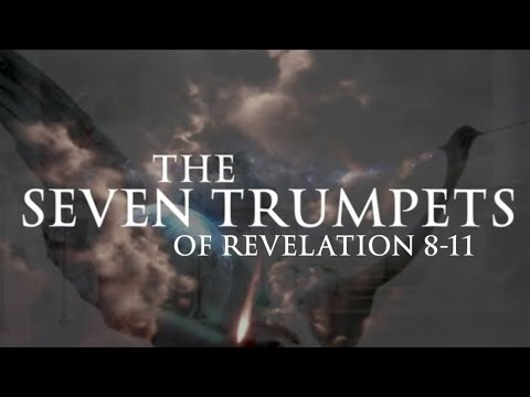 The Seven Trumpets of Revelation 8-11
