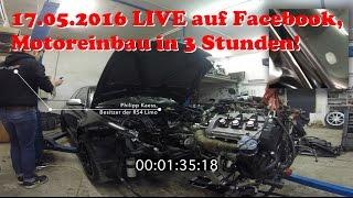 17.05.2016 Motoreinbau Live in 3 Stunden an der Hannover Hardcore RS4 Limo ( Zusammenschnitt )