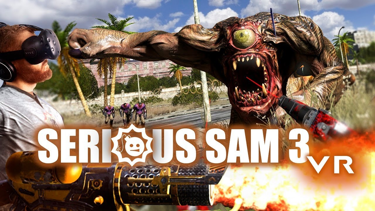 Serious Sam 3 Vr Gameplay On Htc Vive Vr Alien Slaying Action Youtube
