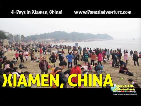 4 Days in Xiamen, China! | Don's ESL Adventure!