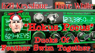 W3VAD 629 Keystone - Dave White - Clean Wave Bluegum88 CB Radio Shop HOCUS POCUS ScrewDriver Jockey