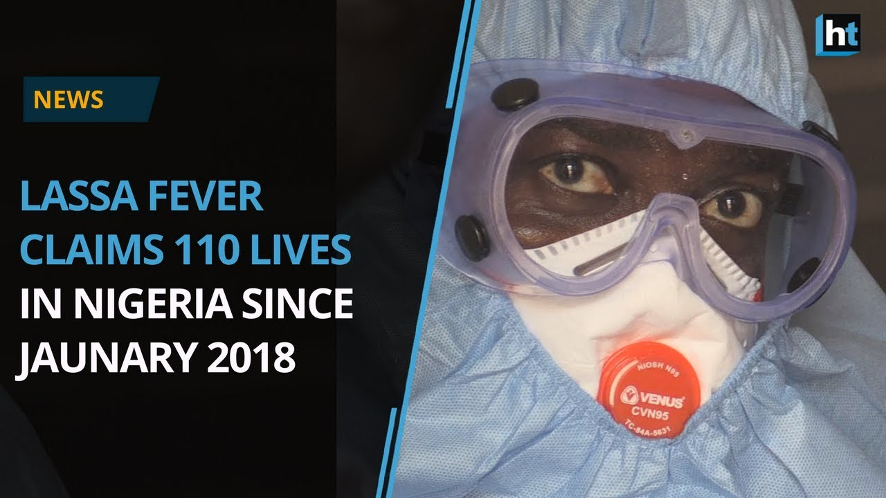 Lassa fever claims 110 lives in Nigeria since January 2018