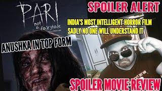 PARI FULL MOVIE REVIEW | HINDI | ANUSHKA SHARMA | PARI SPOILER REVIEW