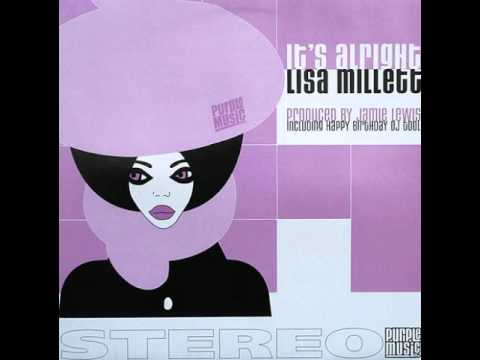 Lisa Millett It's Alright (Jamie Lewis Classic Mix)