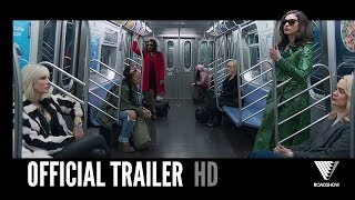 OCEAN'S 8 | Official Trailer 2 | 2018 [HD]