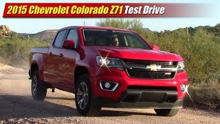 2015 Chevrolet Colorado Z71 Test Drive