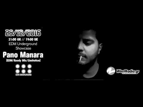 Pano Manara @ EDM Underground Showcase 29- 12-2016 www.westradio.gr Free Download!!!