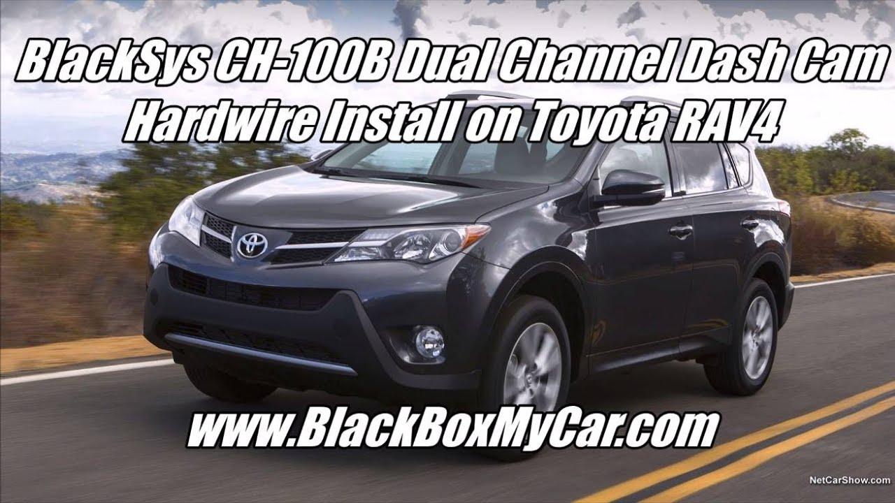 maxresdefault how to install 2 channel blacksys ch 100b dashcam toyota rav4 2014 Toyota 4Runner at readyjetset.co