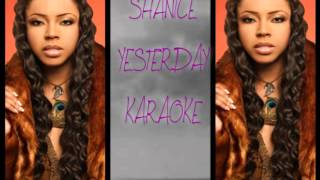 SHANICE Yesterday Karoake