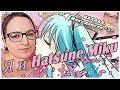 Я и Hatsune Miku. От любви до ненависти.