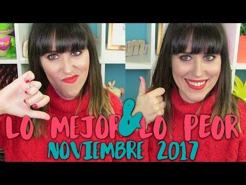 LO MEJOR Y LO PEOR | NOVIEMBRE 2017