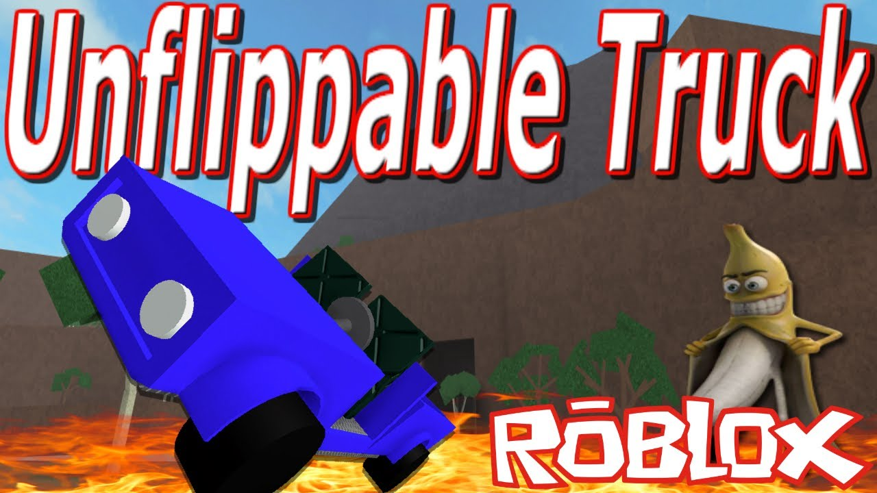Unflippable Truck : Lumber Tycoon 2 | RoBlox - YouTube