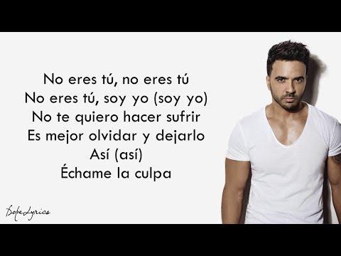 Échame La Culpa - Luis Fonsi, Demi Lovato (Lyrics)