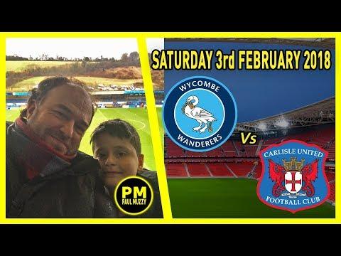 Wycombe Wanderers FC v Carlisle United FC - Live Football league vlog 3/2/18