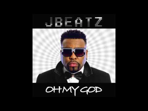 Jbeatz- Oh My God Album