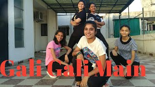 Gali Gali Dance Choreography|Group Dance| KGF|Mouni Roy |