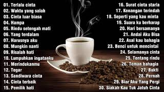 Download Mp3 LAGU BUAT DI CAFE SANTAI 2021 Cocok untuk Caffe Kedai Kopi Angkringan DI CAFE SANTAI