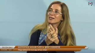 Zeytin Dalı: Günümüz Avusturya şiiri üzerine Konuk: Erhan Altan