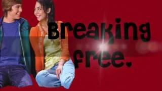 High School Musical Troy Gabriella Breaking Free Lyrics