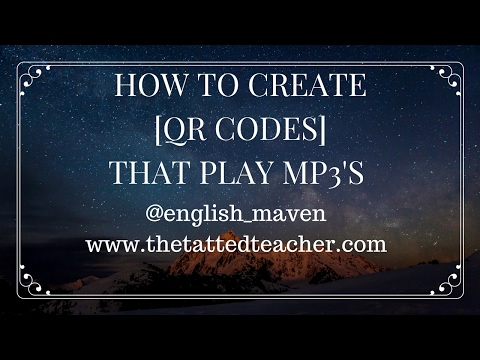 Create QR Codes that link to MP3's