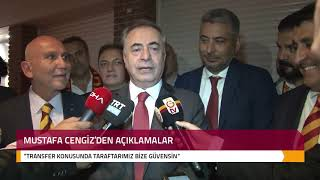 Başkanımız Mustafa Cengiz'den Gündeme Dair Açıklamalar - Galatasaray