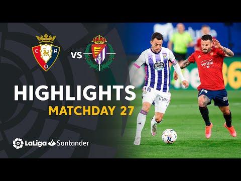 Osasuna Valladolid Goals And Highlights