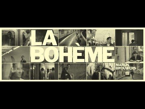 La Bohème - Marijn Brouwers [HD Official video]