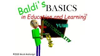 Playtime (Kazoo or Something Mix) - Baldi's Basics in Education and Learning