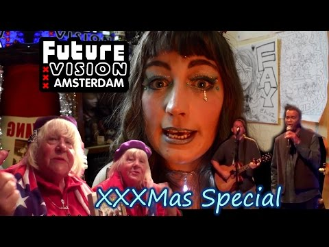 Future Vision Amsterdam - XXXMas Special ft. Fokken Sisters & Freddy Gumbs (Full Episode)【HD】