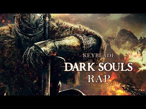 DARK SOULS RAP - Alabado Sea El Sol | Keyblade