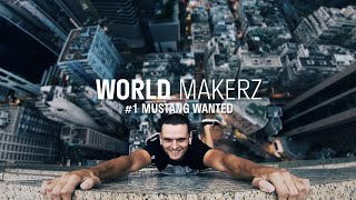 """Mustang Wanted """"Extreme Ascension""""   World Makerz #1"""