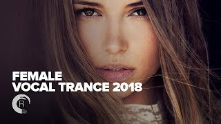 Female Vocal Trance 2018 FULL ALBUM OUT NOW RNM