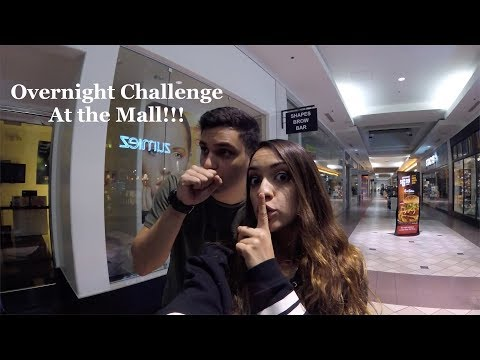 OVER NIGHT CHALLENGE AT THE MALL!!!