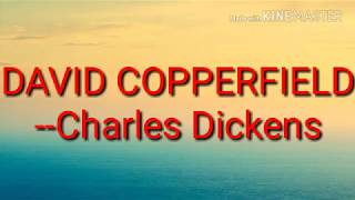 david copperfield summary explanation ch xem  david copperfield by charles dickens summary