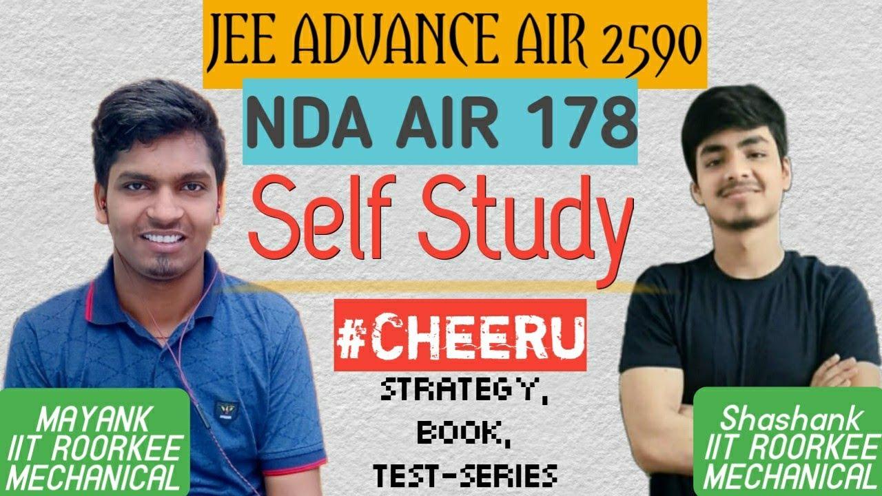 Download AIR 178 & AIR 2590 | NDA & JEE Advanced | Self Study For IIT JEE | Books | Test series || Mayank