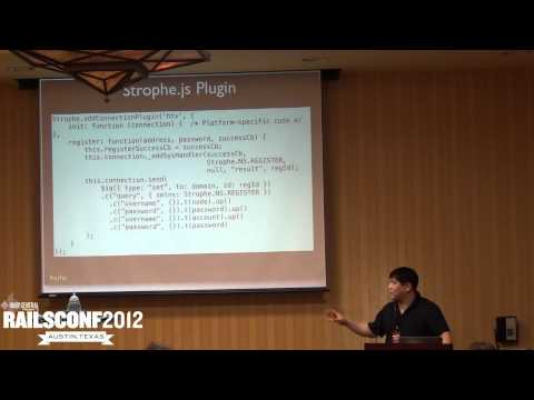 Building Asynchronous Communication Layer w XMPP, Ruby, Javascript by Andrew Carter and Steve Jang