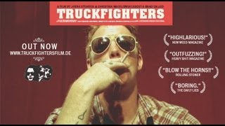 TRUCKFIGHTERS (Fuzzomentary) Trailer 2011