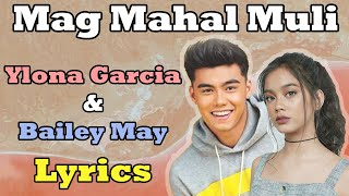 Magmahal Muli - Bailey May & Ylona Garcia [Lyrics on Screen]