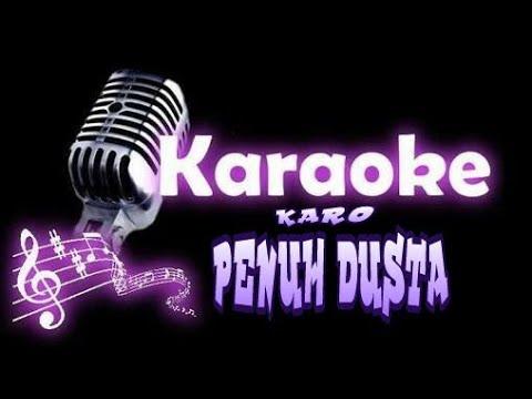 Lagu Penuh Dusta (Karaoke Karo No Vokal)