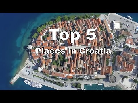 TOP 5 MUST SEE Places to Visit In Croatia!