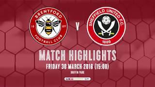 2017/18 HIGHLIGHTS: Brentford 1-1 Sheffield United