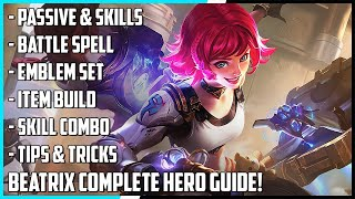 New Hero Beatrix Complete Hero Guide! Best Build, Skill Combo, Tips & Tricks | Mobile Legends