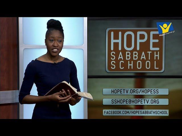 Szkoła Sobotnia Hope Channel - Lekcja IX (1 grudnia 2018)