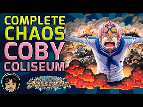 Walkthrough for the Complete Chaos Coby Coliseum [One Piece Treasure Cruise]