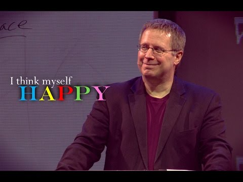 """I Think Myself Happy"" Part 3 – Pastor Raymond Woodward"