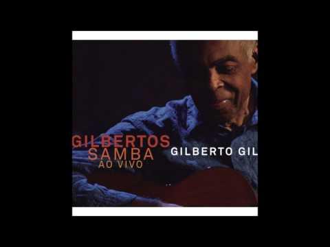 gilberto-gil-|-gilbertos-samba-ao-vivo-|-full-album