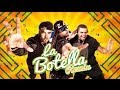 La Botella Remix - Zion y Lennox Ft Naldo Benny | Video Lyric