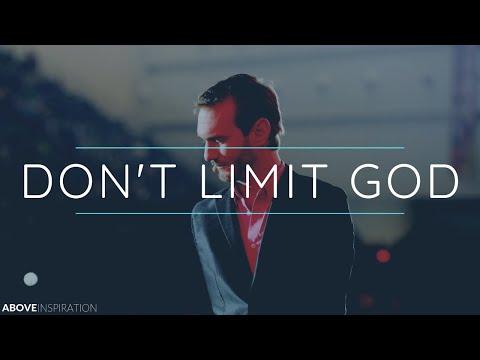 DON'T LIMIT GOD   Never Give Up - Nick Vujicic Inspirational & Motivational Video
